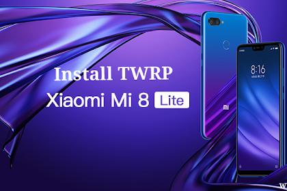 Tutorial Cara Install TWRP Xiaomi Mi 8 Lite Dengan Mudah