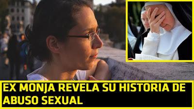 30% de las monjas son abusadas sexualmente en la iglesia católica. Testimonio ex monja #Katecon2006