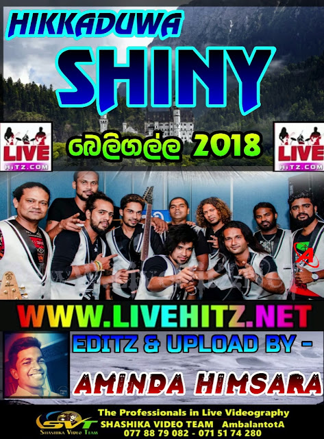 HIKKADUWA SHINY LIVE IN BELIGALLA 2018-09-07