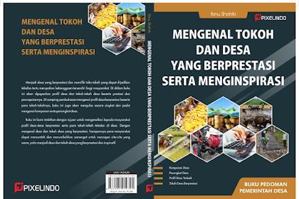 Buku Mengenal Tokoh dan Desa Yang Berprestasi Serta Menginspirasi