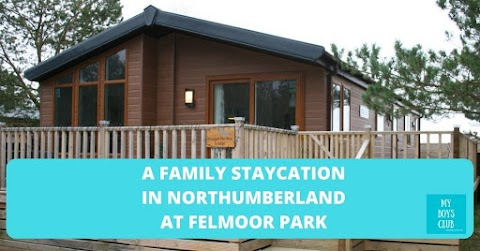 A Family Staycation in Northumberland at Felmoor Park (AD)