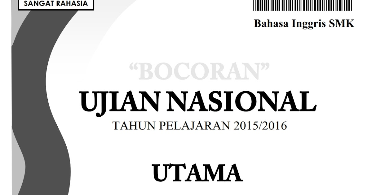Bocoran Soal Un Bahasa Inggris Smk 2016