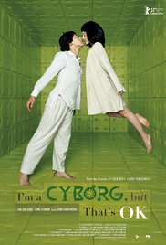 I'm a Cyborg, But That's OK (2006)