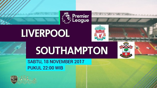 Prediksi Bola : Liverpool Vs Southampton , Sabtu 18 November 2017 Pukul 22.00 WIB