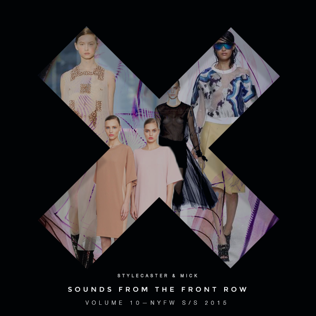 Sounds From The Front Row Volume 10 - NYFW S/S 2015