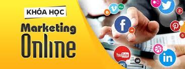 Khóa học marketing online nhanh chóng giúp bạn làm giàu