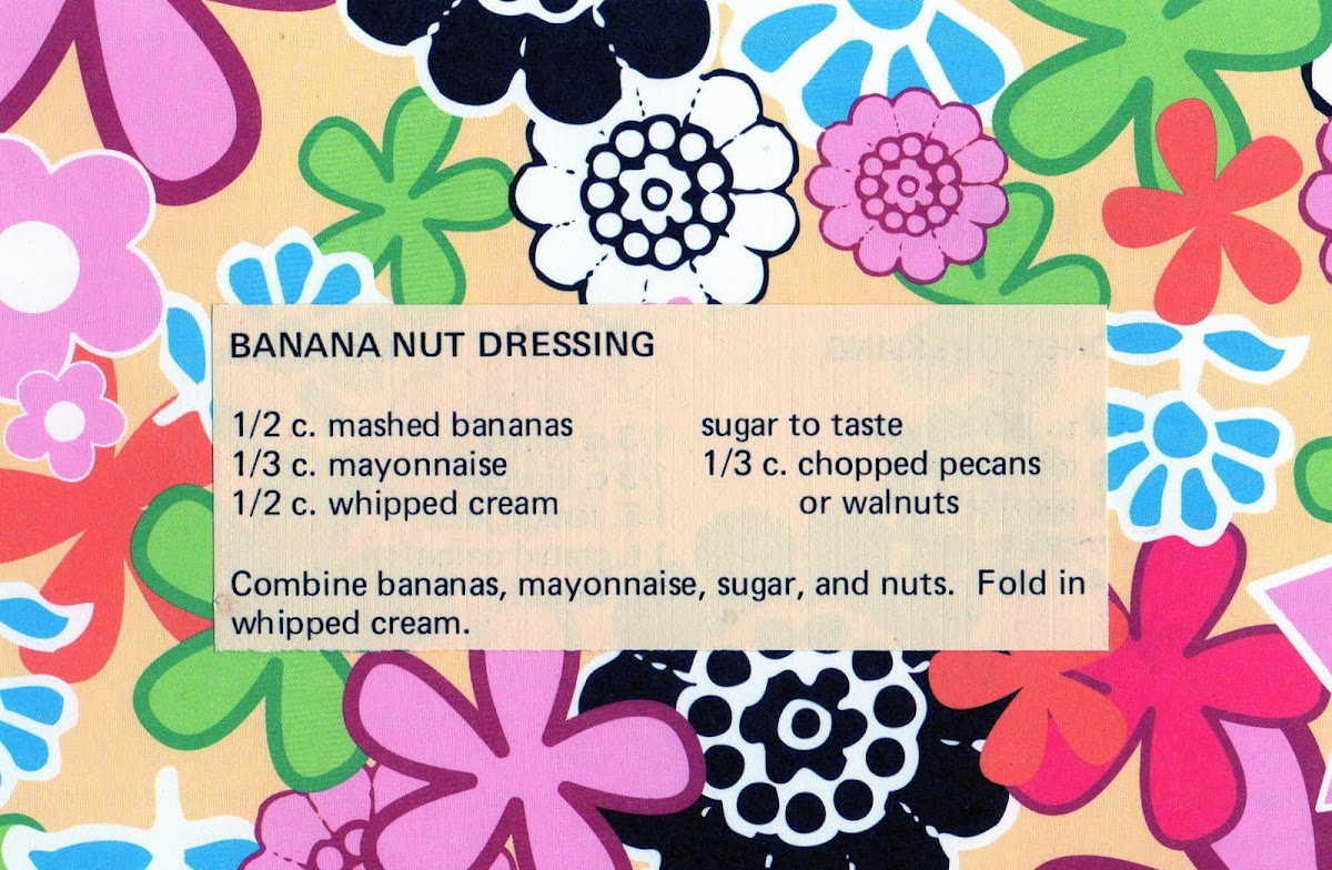Banana Nut Dressing (quick recipe)