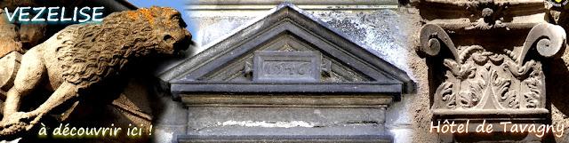 http://patrimoine-de-lorraine.blogspot.fr/2015/09/vezelise-54-hotel-de-tavagny-1546.html