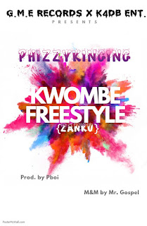 Download Kwombe freestyle by Phizzykinging