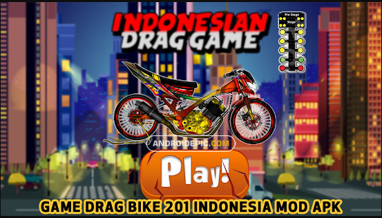 Download Game Drag Bike 201M Indonesia Mod Apk Terbaru 2019