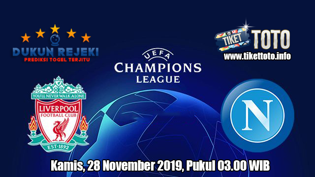 Prediksi Champions League Liverpool VS Napoli 28 November 2019