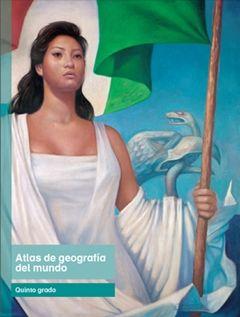 Libro de Texto Atlas de geografía del Mundoquinto grado2016-2017