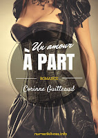 http://lesreinesdelanuit.blogspot.fr/2015/07/un-amour-part-de-corinne-guitteaud.html