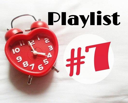 Playlist #7