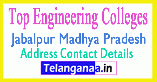 Top Engineering Colleges in Jabalpur Madhya Pradesh