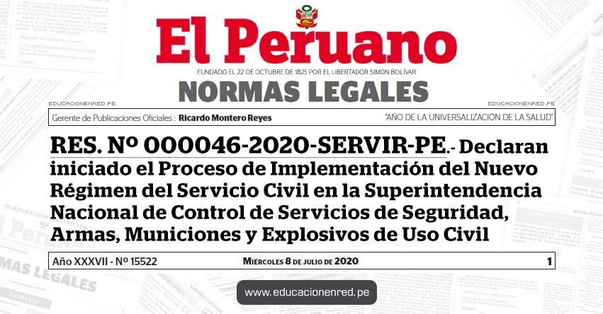 RES. Nº 000046-2020-SERVIR-PE.- Declaran iniciado el Proceso de Implementación del Nuevo Régimen del Servicio Civil en la Superintendencia Nacional de Control de Servicios de Seguridad, Armas, Municiones y Explosivos de Uso Civil