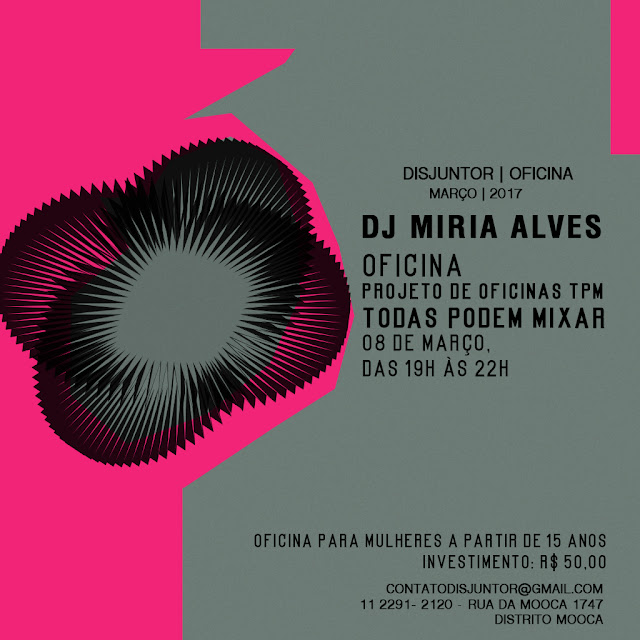 """""""Todas Podem Mixar"""": DJ Miria Alves cria projeto para ensinar mulheres a arte da mixagem."""