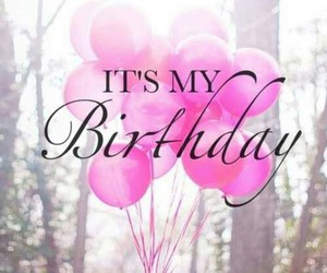 LiefsDenise: It's My Birthday!
