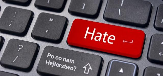 Po co nam Hejterstwo i mowa nienawiści?