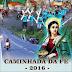 Caminhada da Fé 2016 - romeiros luzienses começam a caminhada para o Círio nesta sexta