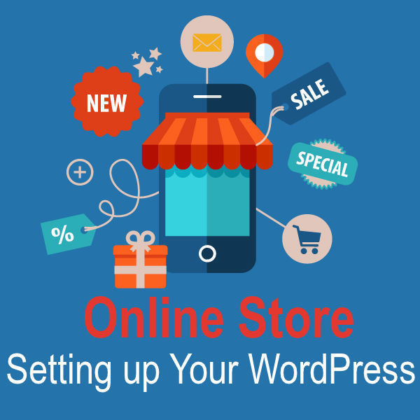 Online Store Setting up Your WordPress
