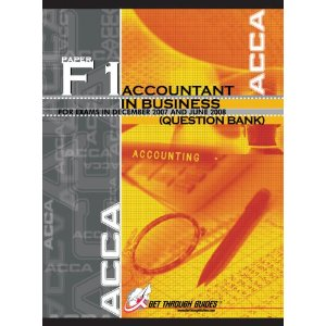 ACCA - FIA F1 (FAB) - Accountant in Bussiness 1100 MCQs