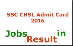 SSC CHSL Admit Card 2016