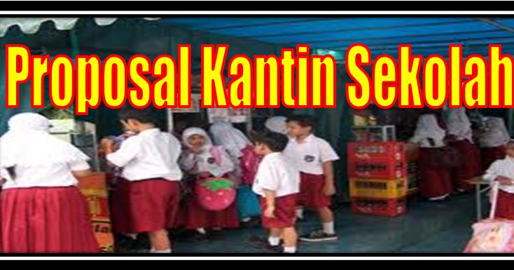 Proposal Kantin Sekolah Lengkap Sd Negeri 1 Asemrudung