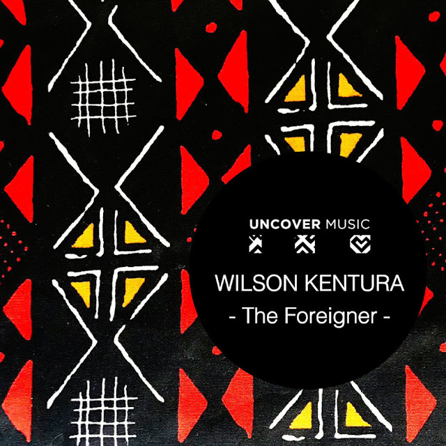 Wilson Kentura - The Foreigner (Afro House) 2018 Download Mp3
