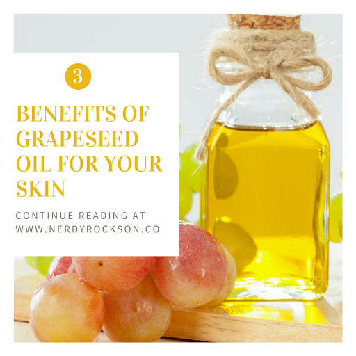 3 Benefits of Grapeseed Oil for your Skin