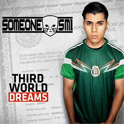 Someone Sm1 - Third World Dreams
