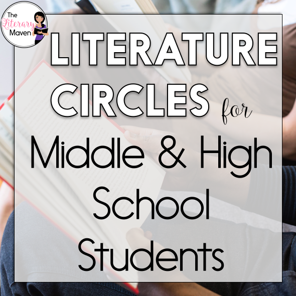 Literature Circles For Middle High School Students The Literary
