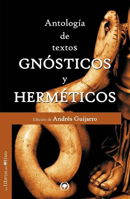 Antología de Textos Gnósticos y Herméticos