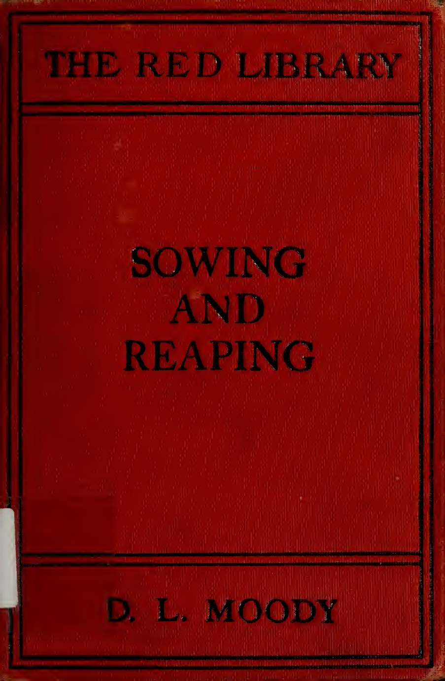 D. L. Moody-Sowing And Reaping-