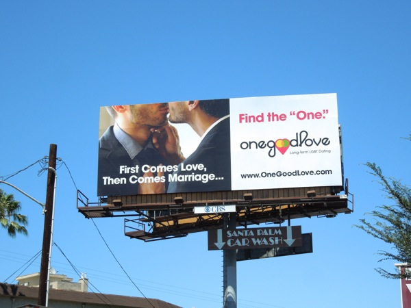 One Good Love LGTB dating billboard