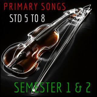 PRIMARY SONGS STD  5 TO 8 (SEM-1 & 2) - kelvani com