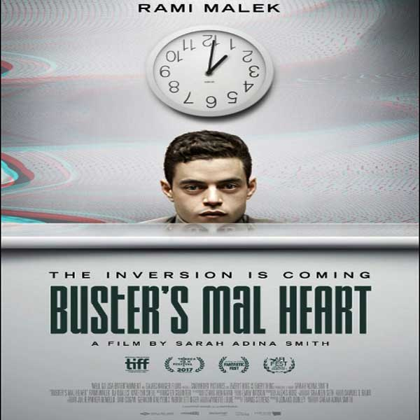 Buster's Mal Heart, Buster's Mal Heart Synopsis, Buster's Mal Heart Trailer, Buster's Mal Heart Review, Poster Buster's Mal Heart