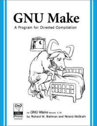 GNU Make: A Program for Directed Compilation