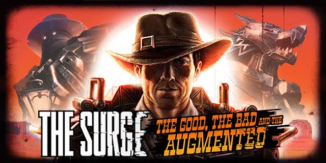 الإعلان عن المحتوى الإضافي The Good, the Bad and the Augmented القادم بطابع الغرب الأمريكي للعبة The Surge