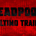 Deadpool 2 | Ultimo Trailer (Redband)