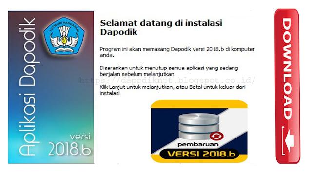 http://dapodikntt.blogspot.co.id/2018/01/download-dapodik-versi-2018b.html