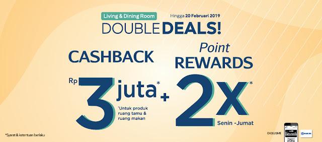 #Informa - #Promo Cashback Living & Dining Double Deals s.d 3 Juta + 2x Point Reward