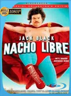 Nacho Libre (2006) HD [1080p] Latino [GoogleDrive] rijoHD