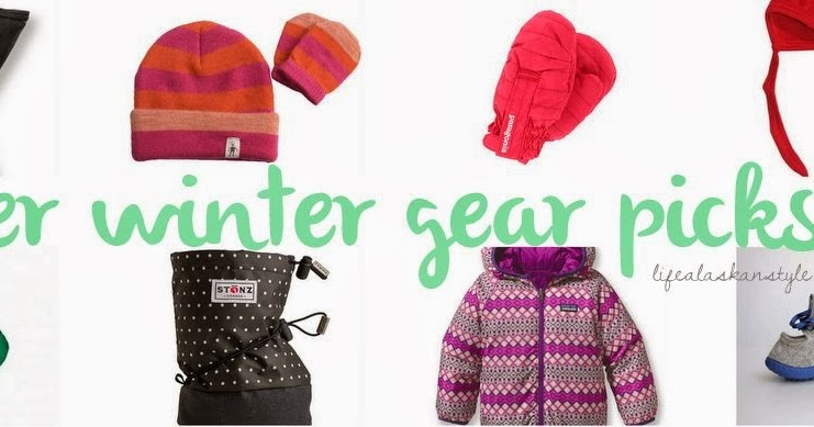 7e907e3e0 Life Alaskan Style  Favorite Winter Gear for Infants and Toddlers