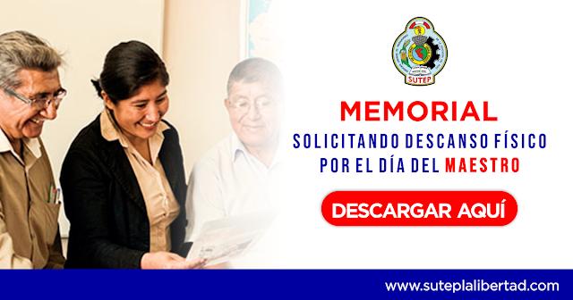 MEMORIAL: SOLICITANDO DESCANSO FÍSICO POR EL DÍA DEL MAESTRO