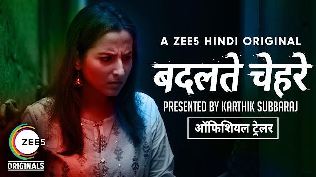 Badalte Chehre (2018) Hindi ZEE5 S01 Complete 720p HDRip 1.25GB
