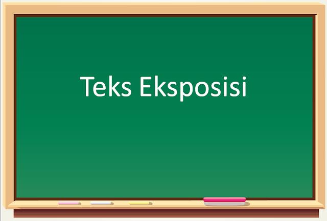 Contoh Teks Eksposisi   ciri ciri teks eksposisi
