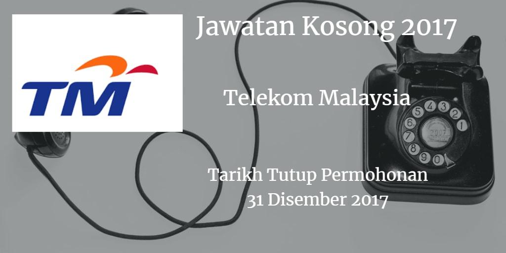 Jawatan Kosong TM 31 Disember 2017
