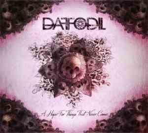 Daffodil - A Hope For Things That Never Come