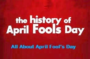 All About April Fool's Day.